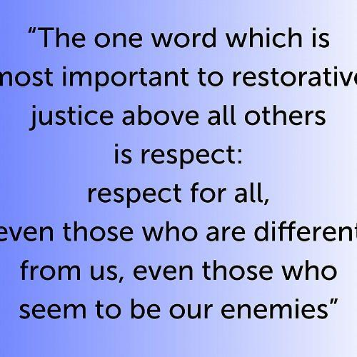 Restorative Justice - Respect