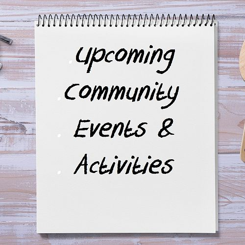 Upcoming Community Events and Activities