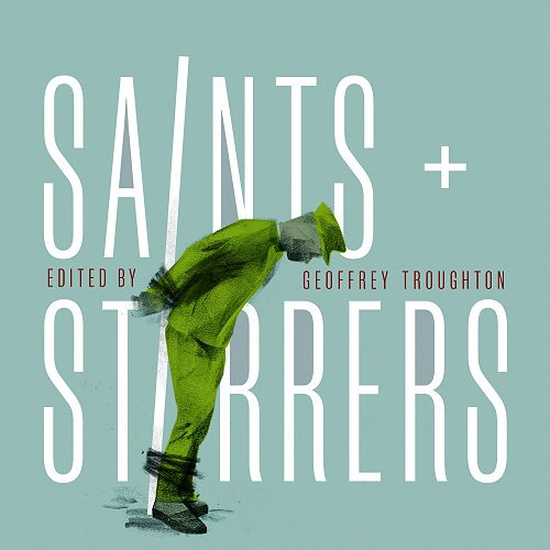 Saints and Stirrers: Christianity, Conflict and Peacemaking in New Zealand, 1814-1918