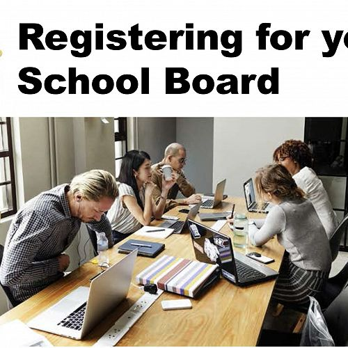 Registering for your School Board