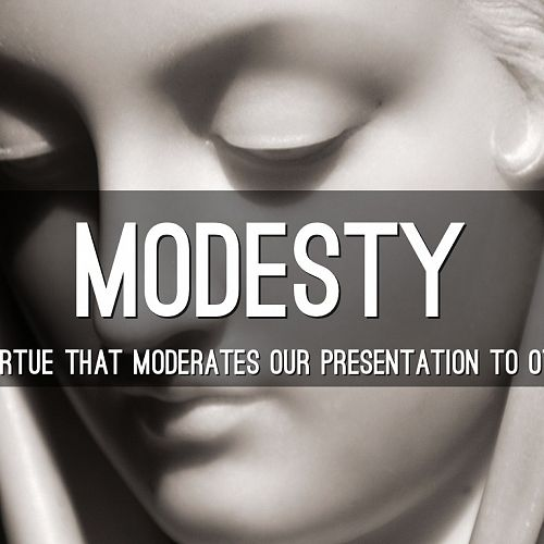 Virtue of the Week - Modesty