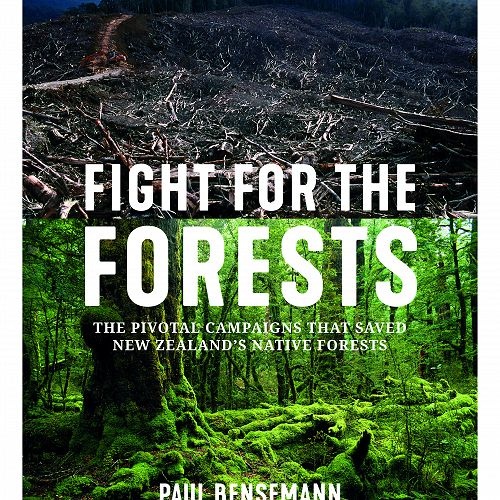 Fight for the Forests by Paul Bensemann, Potton & Burton, 2019