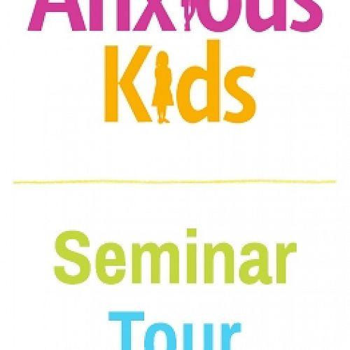 Anxious Kids Seminar