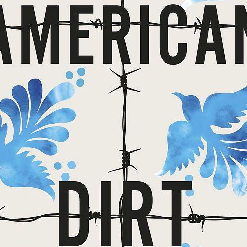 American Dirt by Jeannine Cummings