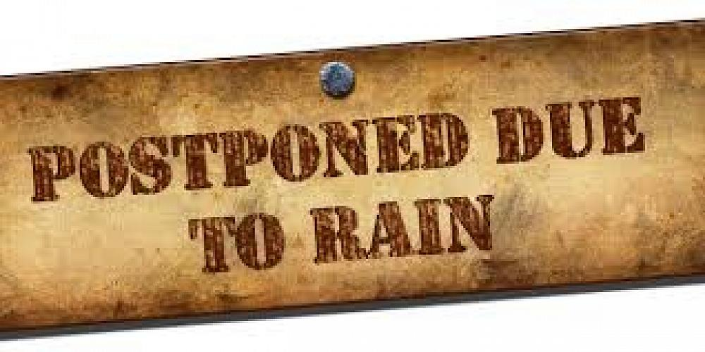 Image result for postponed due to rain