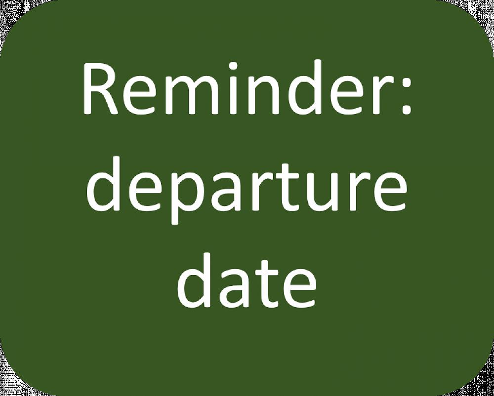 Departure date reminder