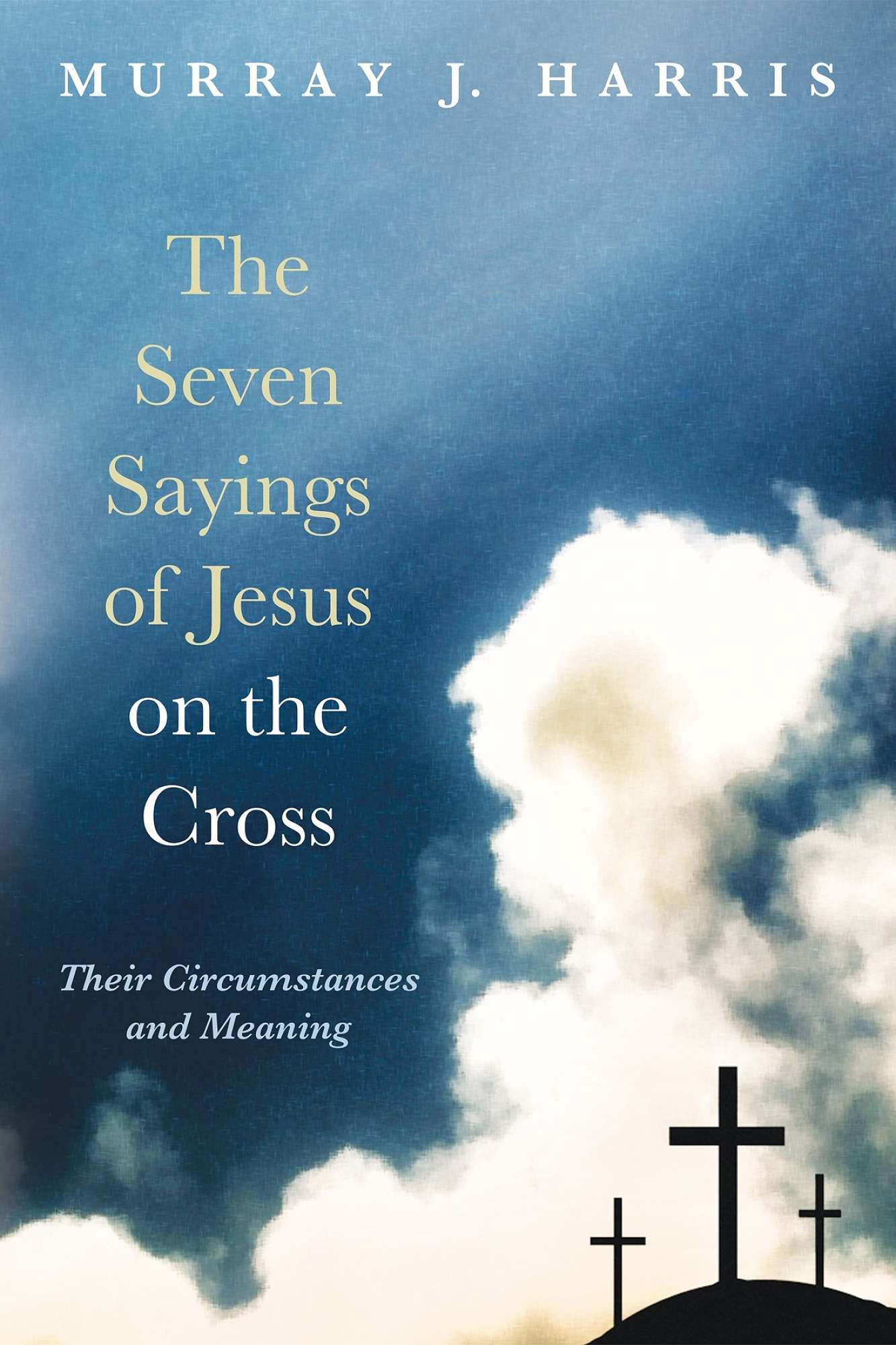 Book Review: The Seven Sayings of Jesus from the Cross