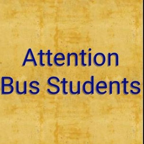 Attention Bus Students