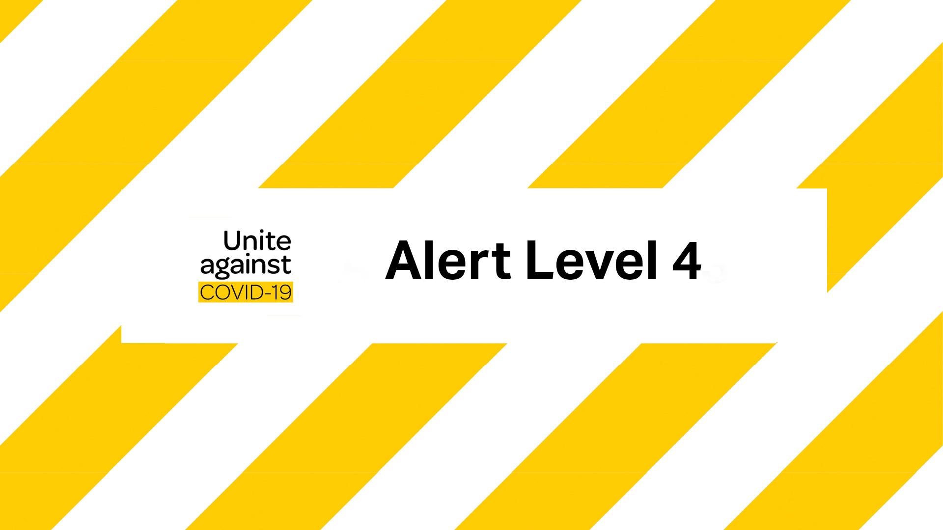 Important COVID-19 Alert Level 4 Service Update