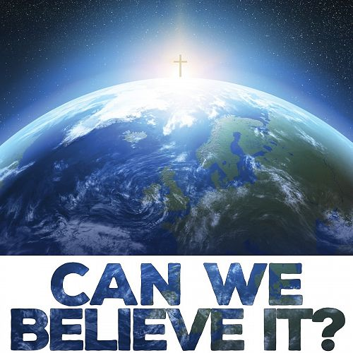 Cover: Can We Believe it? Evidence for Christianity