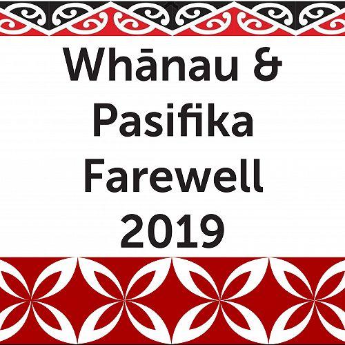 Whānau and Pasifika Farewell 2019