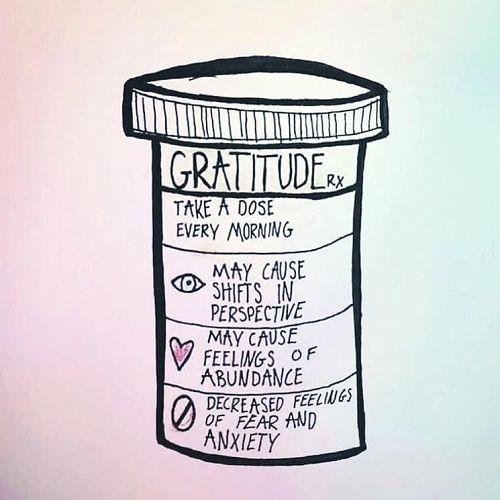 Gratitude - take a dose every morning!