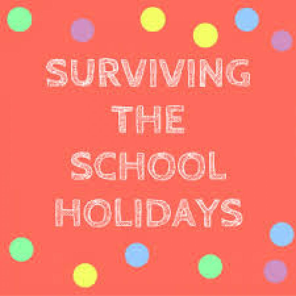 School holidays   here are some ideas to help you and your family