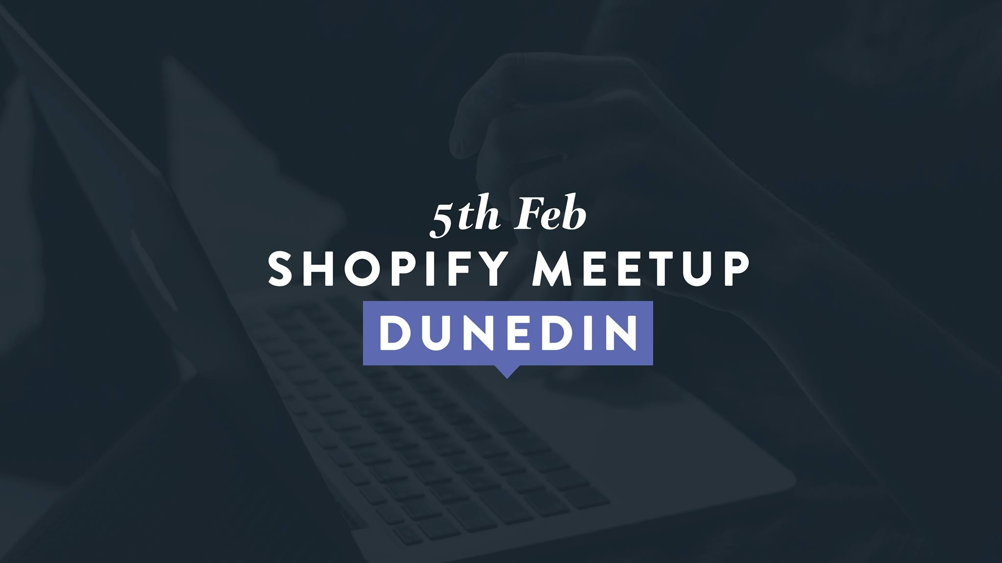 Shopify Meetup February