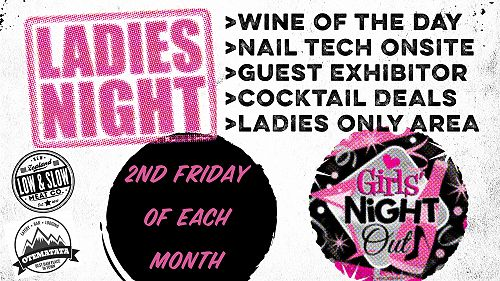 Ladies Night - 2nd Friday of the Month
